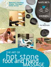 The Art of Hot Stone FOOT AND HAND Massage