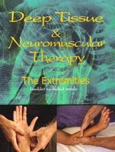 Deep Tissue & Neuromuscular Therapy - THE EXTREMITIES