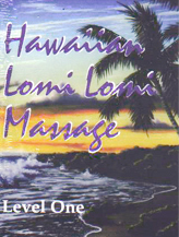 Hawaiian LOMI LOMI Massage - Level One