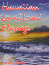 Hawaiian LOMI LOMI Massage - Level Two