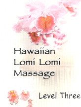 Hawaiian LOMI LOMI Massage – Level Three