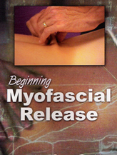 BEGINNING MYOFASCIAL RELEASE