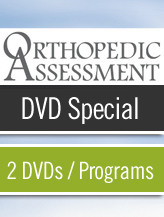 ORTHOPEDIC ASSESSMENT - 2 DVD Special