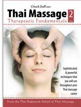 THAI MASSAGE:  Therapeutic Fundamentals