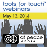 Tools for Touch CE Webinar May 13, 2014